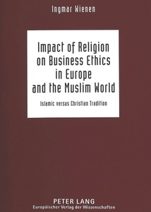 Impact of Religion on Business Ethics in Europe and the Muslim World | Dodax.ch