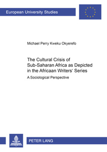 The Cultural Crisis of Sub-Saharan Africa as Depicted in the African Writers' Series | Dodax.at
