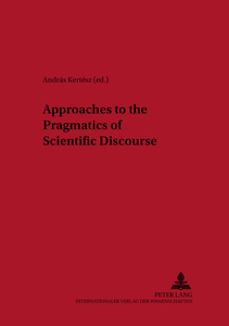Approaches to the Pragmatics of Scientific Discourse | Dodax.at