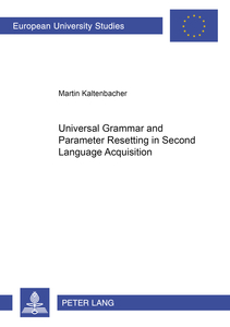 Universal Grammar and Parameter Resetting in Second Language Acquisition | Dodax.at