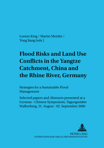 Flood Risks and Land Use Conflicts in the Yangtze Catchment, China and at the Rhine River, Germany | Dodax.ch