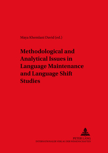 Methodological and Analytical Issues in Language Maintenance and Language Shift Studies | Dodax.at