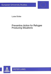 Preventive Action for Refugee Producing Situations | Dodax.at