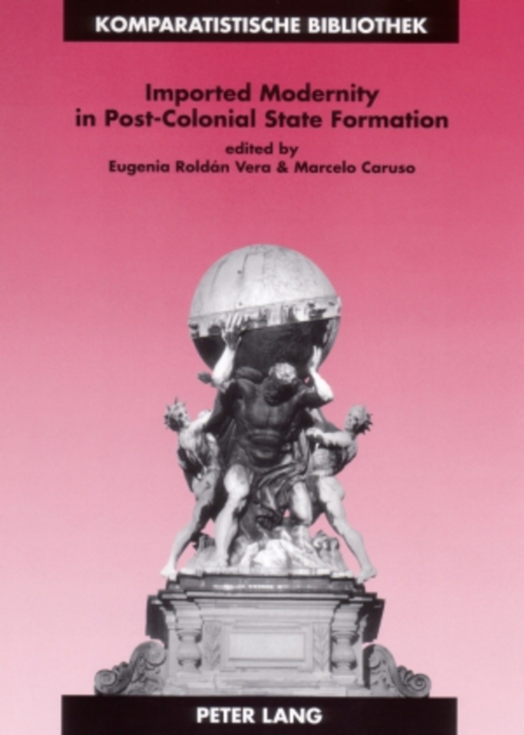 Imported Modernity in Post-Colonial State Formation | Dodax.pl