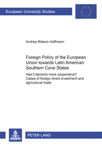 Foreign Policy of the European Union towards Latin American Southern Cone States (1980-2000) | Dodax.ch