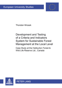 Development and Testing of a Criteria and Indicators System for Sustainable Forest Management at the Local Level | Dodax.ch
