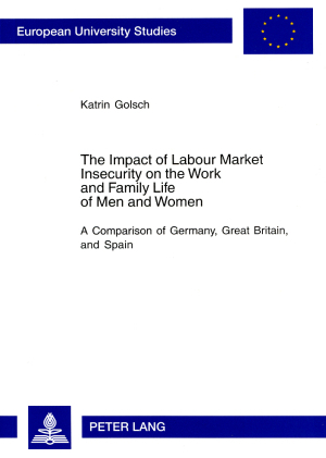 The Impact of Labour Market Insecurity on the Work and Family Life of Men and Women | Dodax.ch