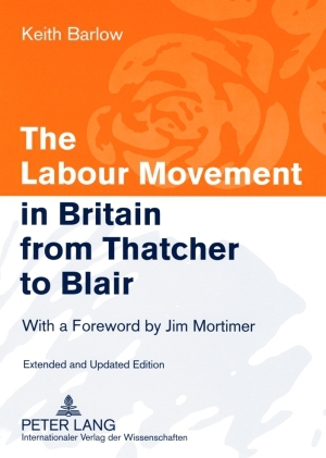 The Labour Movement in Britain from Thatcher to Blair | Dodax.at