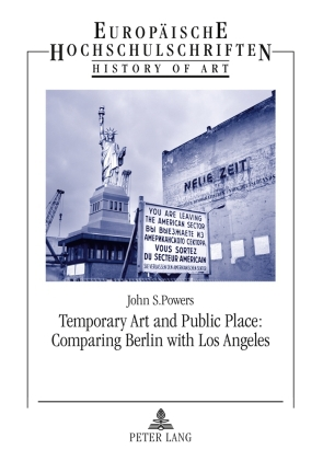 Temporary Art and Public Place: Comparing Berlin with Los Angeles | Dodax.at