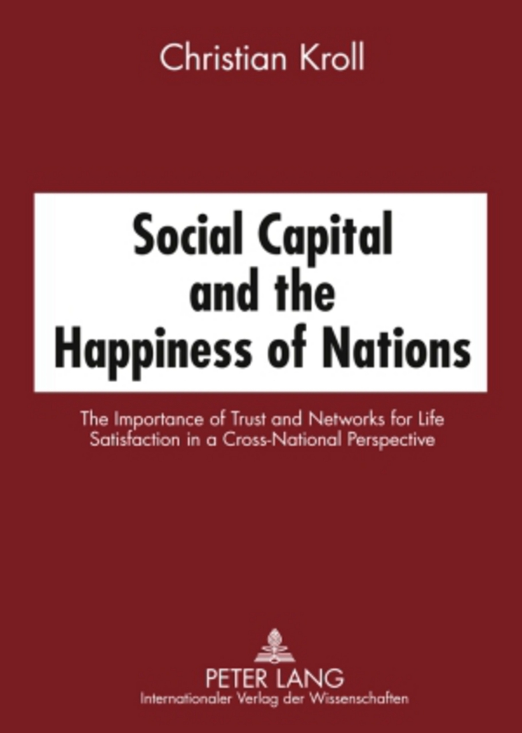Social Capital and the Happiness of Nations | Dodax.ch