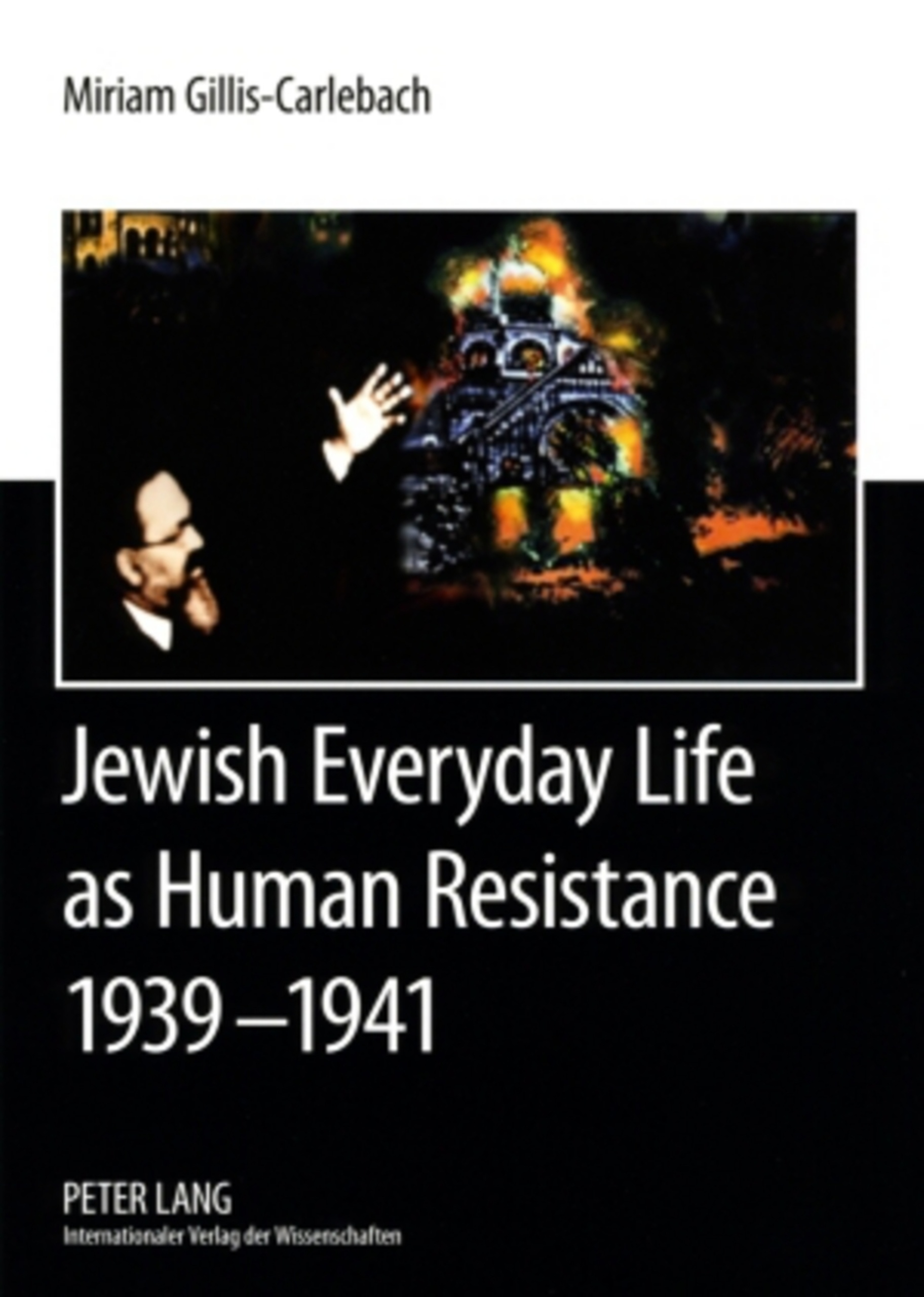 Jewish Everyday Life as Human Resistance 1939-1941 | Dodax.pl