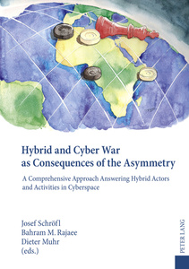 Hybrid and Cyber War as Consequences of the Asymmetry | Dodax.at