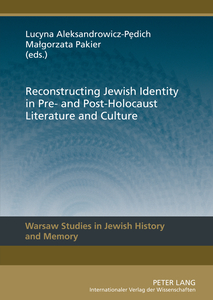 Reconstructing Jewish Identity in Pre- and Post-Holocaust Literature and Culture | Dodax.co.uk