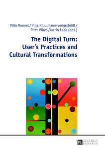 The Digital Turn: User's Practices and Cultural Transformations | Dodax.de