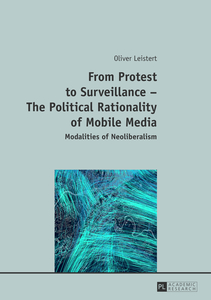 From Protest to Surveillance – The Political Rationality of Mobile Media | Dodax.de