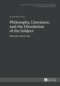 Philosophy, Literature, and the Dissolution of the Subject | Dodax.at
