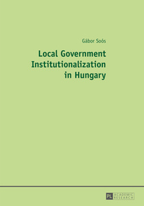 Local Government Institutionalization in Hungary | Dodax.nl