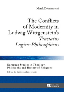The Conflicts of Modernity in Ludwig Wittgenstein's «Tractatus Logico-Philosophicus» | Dodax.at