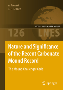Nature and Significance of the Recent Carbonate Mound Record | Dodax.ch