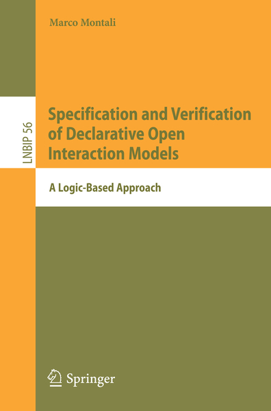 Specification and Verification of Declarative Open Interaction Models   Dodax.ch