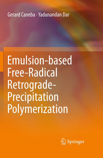 Emulsion-based Free-Radical Retrograde-Precipitation Polymerization | Dodax.ch