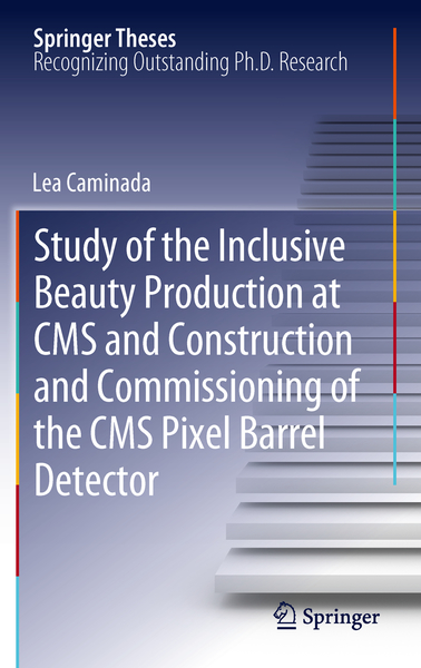 Study of the Inclusive Beauty Production at CMS and Construction and Commissioning of the CMS Pixel Barrel Detector | Dodax.ch