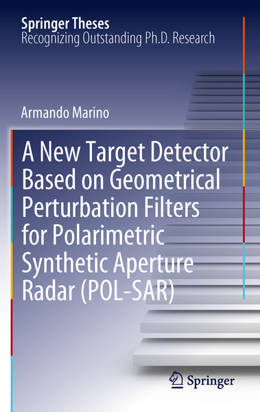 A New Target Detector Based on Geometrical Perturbation Filters for Polarimetric Synthetic Aperture Radar (POL-SAR) | Dodax.at