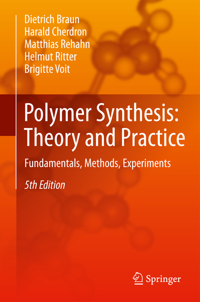 Polymer Synthesis: Theory and Practice   Dodax.de
