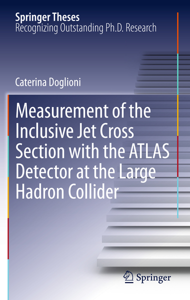 Measurement of the Inclusive Jet Cross Section with the ATLAS Detector at the Large Hadron Collider | Dodax.ch