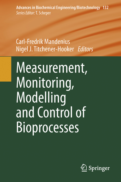 Measurement, Monitoring, Modelling and Control of Bioprocesses | Dodax.ch