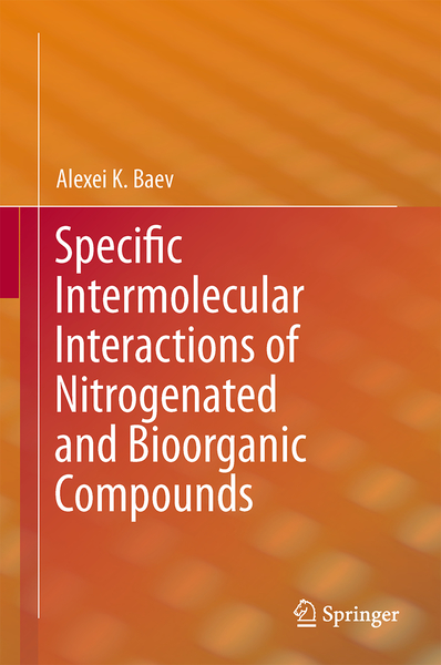 Specific Intermolecular Interactions of Nitrogenated and Bioorganic Compounds | Dodax.at