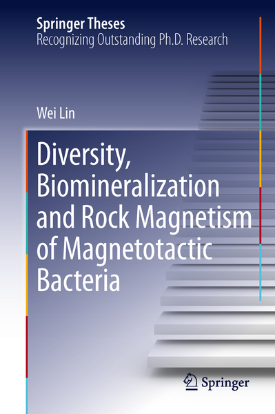 Diversity, Biomineralization and Rock Magnetism of Magnetotactic Bacteria | Dodax.ch
