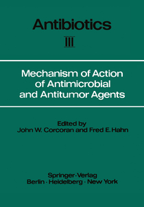 Mechanism of Action of Antimicrobial and Antitumor Agents | Dodax.at