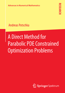 A Direct Method for Parabolic PDE Constrained Optimization Problems | Dodax.ch