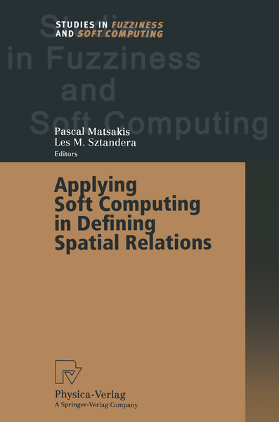 Applying Soft Computing in Defining Spatial Relations | Dodax.at