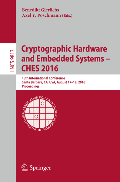 Cryptographic Hardware and Embedded Systems - CHES 2016 | Dodax.ch