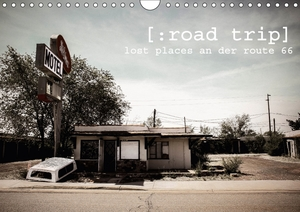 road trip. lost places an der route 66. (Wandkalender 2017 DIN A4 quer) | Dodax.at