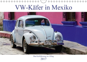 VW-Käfer in Mexiko (Wandkalender 2017 DIN A4 quer) | Dodax.at