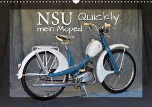 NSU Quickly - Mein Moped (Wandkalender 2017 DIN A3 quer) | Dodax.at