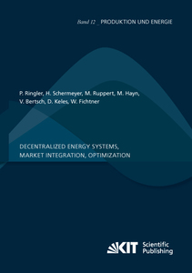 Decentralized Energy Systems, Market Integration, Optimization: Project Report | Dodax.at