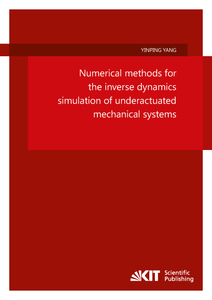 Numerical methods for the inverse dynamics simulation of underactuated mechanical systems | Dodax.de