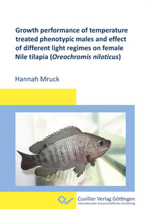 Growth performance of temperature treated phenotypic males and effect of different light regimes on female Nile tilapia (Oreochromis niloticus) | Dodax.ch
