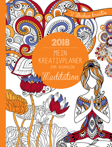 Mein Kreativplaner zum Ausmalen - Meditation 2018 | Dodax.at
