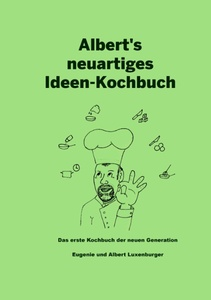 Albert's neuartiges Ideen Kochbuch | Dodax.at