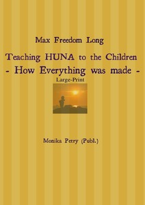 Max Freedom Long Teaching HUNA to the Children- How Everything was made - | Dodax.de