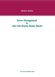 "Terror-Management in ""Der Fall Charles Dexter Ward"" 