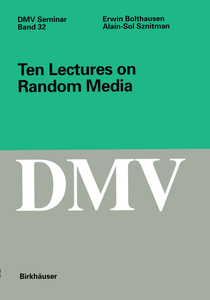Ten Lectures on Random Media | Dodax.nl