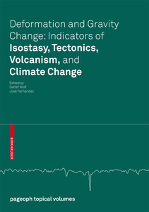 Deformation and Gravity Change: Indicators of Isostasy, Tectonics, Volcanism, and Climate Change | Dodax.pl
