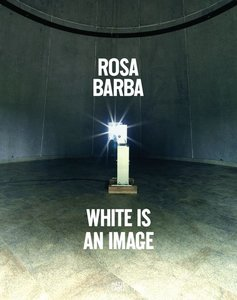 Rosa Barba, White is an image | Dodax.ch