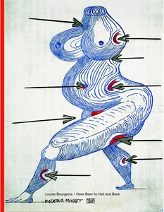Louise Bourgeois, I Have Been to Hell and Back   Dodax.de